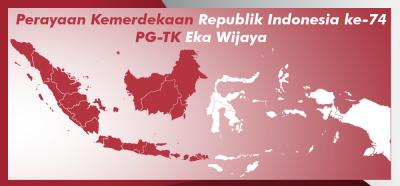 Perayaan HUT Republik Indonesia ke-74 PG-TK Ekawijaya